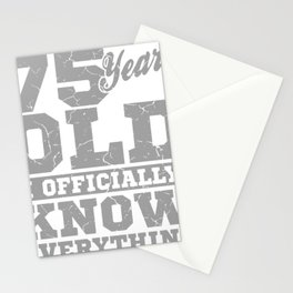 75 Years Old, Know Everything 75th Birthday Gift Stationery Cards