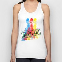 scandal Tank Tops featuring Scandal Scandal Scandal by Genco Demirer