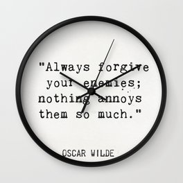 Oscar Wilde quote about enemies Wall Clock
