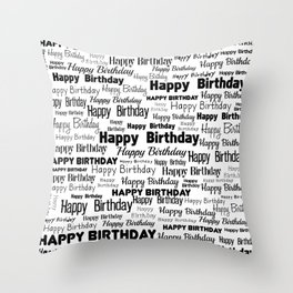 Happy Birthday! 3 Throw Pillow