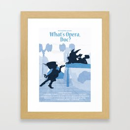 What's Opera Doc? Framed Art Print
