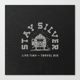 """Stay Silver"" Retro Type (1 color) Canvas Print"