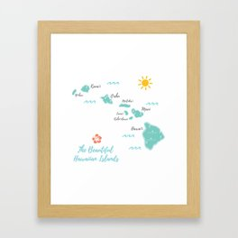 The Hawaiian Islands Framed Art Print