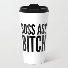 BOSS ASS BITCH Travel Mug
