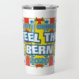 Vote Bernie Feel the Bern 2020 Travel Mug