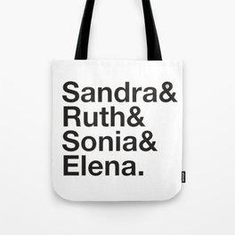 RBG Shirt - Sandra Ruth Sonia Elena Tote Bag