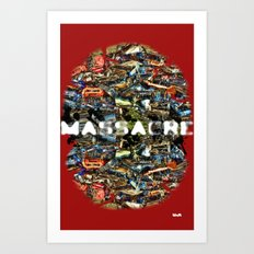 MASSACRE Art Print