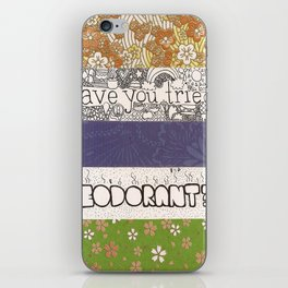 Have you tried... Deodorant?  iPhone Skin
