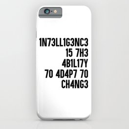 Intelligence is the ability to adapt to change. Maths gift iPhone Case