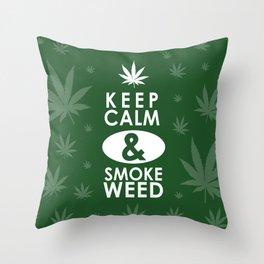 """Keep Calm and Smoke Weed"" Throw Pillow"