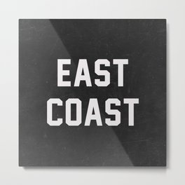 East Coast - black Metal Print