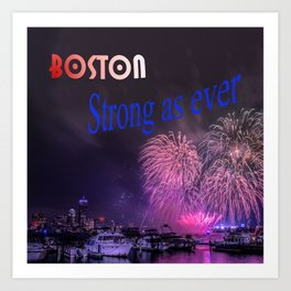 BOSTON STRONG AS EVER Art Print