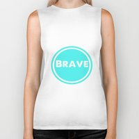 brave Biker Tanks featuring BRAVE by White Room Inc.