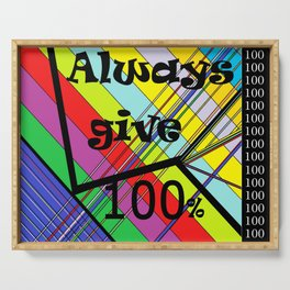 Always Give 100% Serving Tray