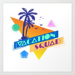 Vacation Squad Holiday Family Gift T-Shirt Art Print