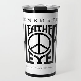 Heather Heyer Travel Mug