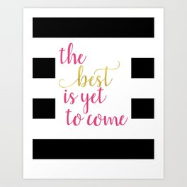 Pink and Gold - Motivational Sayings Art Print