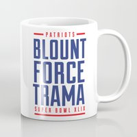 patriots Mugs featuring Blount Force Trama Superbowl by PatsSwag