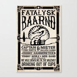 Fatalysk Baarnd Concert Poster Canvas Print