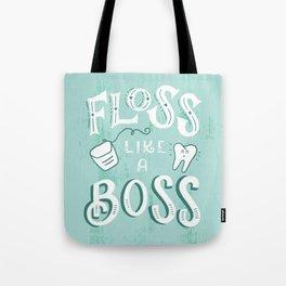Floss Like a Boss Tote Bag
