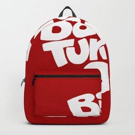 Big Barney Turns Me On Backpack