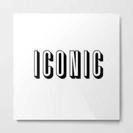 Iconic Metal Print