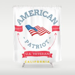 US Veteran and Patriot from California Shower Curtain