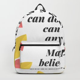 Johann Wolfgang von Goethe Quote | Magic is believing in yourself, Backpack