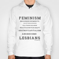 feminism Hoodies featuring FEMINISM by K Thomson