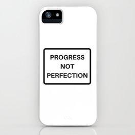 PROGRESS NOT PERFECTION iPhone Case