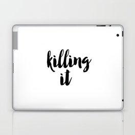 Typography Poster, Printable Art, Killing It Phrase, Black and White, Typography Print, Killing It, Laptop & iPad Skin