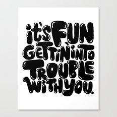trouble Canvas Print