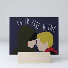 Du Er Ikke Alene Mini Art Print