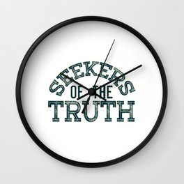 "Start the adventure and be a ""Seekers Of The Truth"".Grab yours now or make it a nice gift too! Wall Clock"