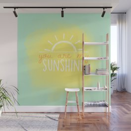 you are my sunshine mint Wall Mural