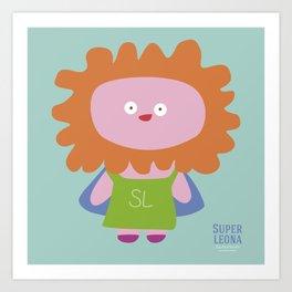 """""""Super Leona"""" Art Print"""