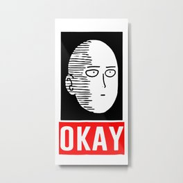 Okay Metal Print