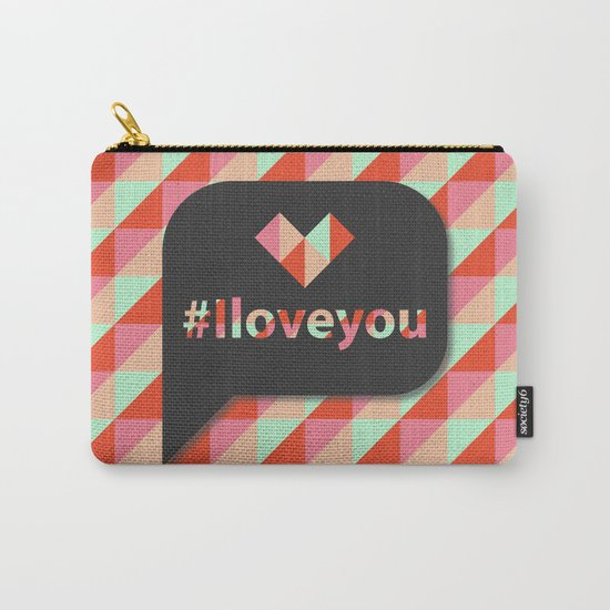 #Iloveyou Carry-All Pouch