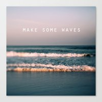 Make Some Waves Canvas Print
