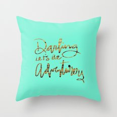 Darling Let's Be Adventurers Throw Pillow