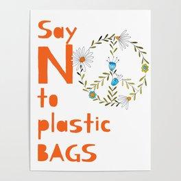 Set a sign against plastic bag Poster