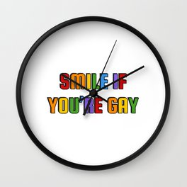 Rainbow colors - Smile if you're gay Wall Clock