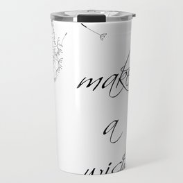 Make a wish Travel Mug