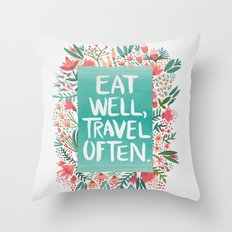 Eat Well, Travel Often Bouquet  Throw Pillow