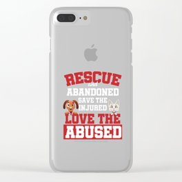 Rescue Animal Rescue Dogs Pet Owners Veterinary Animal Lovers Gifts Clear iPhone Case