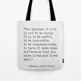 Ralph Waldo Emerson awesome quote 6 Tote Bag