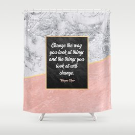 Change the way you look at things Shower Curtain