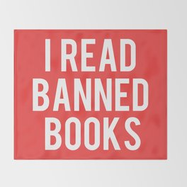 I Read Banned Books - White Font Throw Blanket