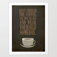 Coffee Warning Art Print