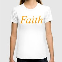 faith T-shirts featuring Faith by DropBass